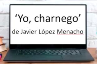 'Yo, charnego', de Javier López Menacho