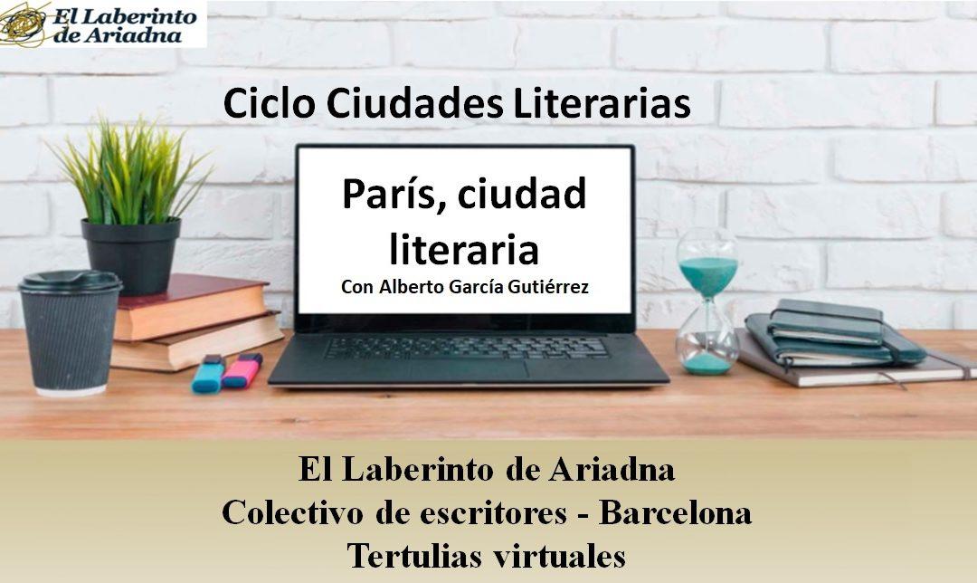CICLO CIUDADES LITERARIAS: «París, ciudad literaria»