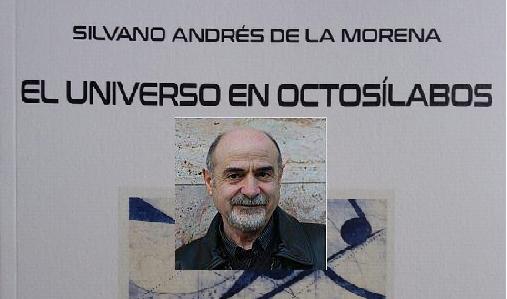 'El universo en octosílabos', de Silvano Andrés de la Morena